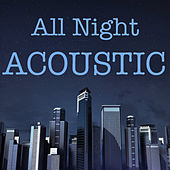 All Night Acoustic de Various Artists