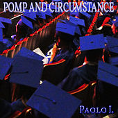 Pomp And Circumstance de Paolo I.