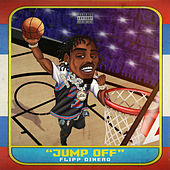 Jump Off by Flipp Dinero