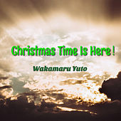 Christmas Time Is Here! de Wakamaru Yuto