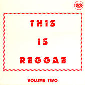 This Is Reggae, Vol. 2 by Various Artists