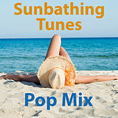 Sunbathing Tunes Pop Mix von Various Artists