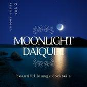 Moonlight Daiquiri (Beautiful Lounge Cocktails)., Vol. 2 de Various Artists