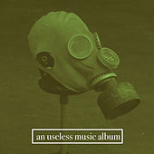 An Useless Music Album by Anderson Guerra