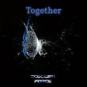 Together by Scottish Force