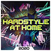 Hardstyle at Home 2020 by Various Artists