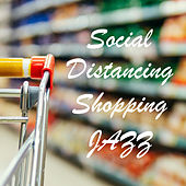 Social Distancing Shopping Jazz de Various Artists
