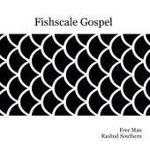 Fishscale Gospel von Freeman