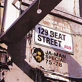 Junior Byles & Friends 129 Beat Street Kgn, Ja-Man Special 75-78 by Various Artists