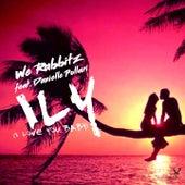 ily (i love you baby) (2020 Remix) von We Rabbitz