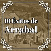 16 Éxitos de Arrabal de Alfredo De Angelis