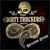 Second Dose by The Dirty Truckers