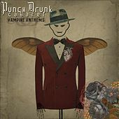 Vampire Anthems by Punch Drunk Cabaret