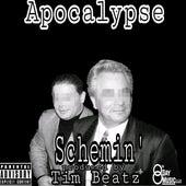 Schemin' by Apocalypse