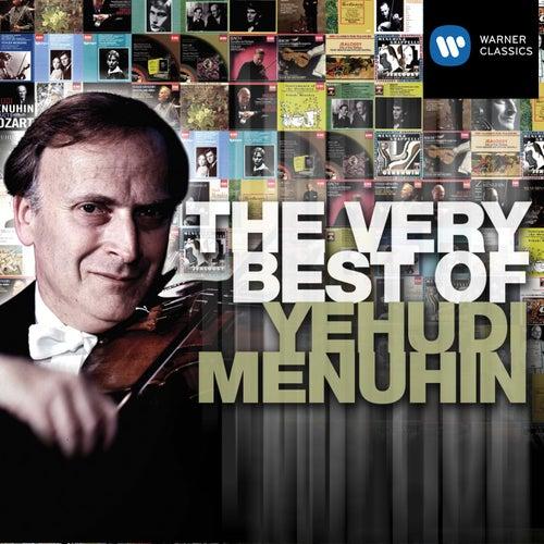 The Very Best of: Yehudi Menuhin by Various Artists
