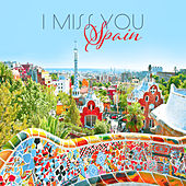 I Miss You, Spain de Various Artists