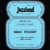 Marc Fosset au Jazzland by Marc Fosset