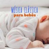 Música Clássica Para Bebês de Various Artists