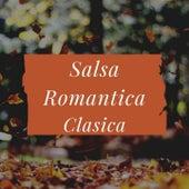 Salsa Romantica Clasica de Anthony Cruz, Eddie Santiago, Frankie Ruiz, Tony Vega