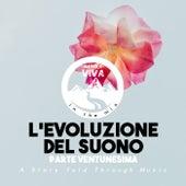 L'Evoluzione Del Suono (Parte Ventunesima) de Various Artists