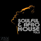 Soulful & Afro House, Vol. 2 by Various Artists