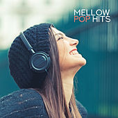 Mellow Pop Hits de Various Artists