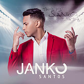 This Is Janko, Baby! de Janko Santos