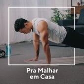 Para Malhar em Casa by Various Artists