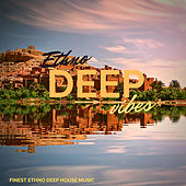 Ethno Deep Vibes de Various Artists