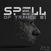 Spell of Trance, Vol. 1 von Various Artists