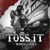 Toss It von Manuellsen