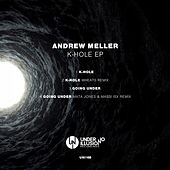 K-Hole EP by Andrew Meller