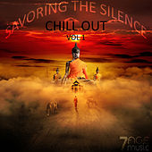 Savoring the Silence Chill Out, Vol. 1 by Various Artists