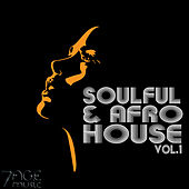 Soulful & Afro House, Vol. 1 by Various Artists