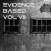 Evidence Based Vol.8 von Various Artists