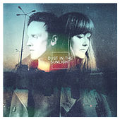 Dust In The Sunlight EP by Dust In The Sunlight