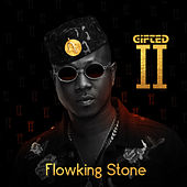 Gifted II by Flowking Stone