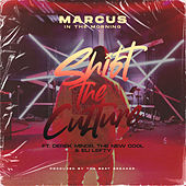 Shift the Culture de Marcus In The Morning