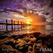 The Breakthrough de Prana