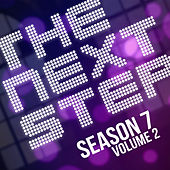 Songs from The Next Step: Season 7 Vol. 2 by The Next Step