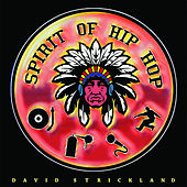 Spirit of Hip Hop von David Strickland