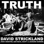 Truth by David Strickland