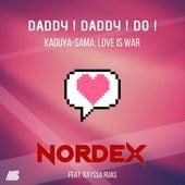 DADDY! DADDY! DO! (Kaguya-Sama: Love Is War) [feat. Rayssa Ruas] de Nordex