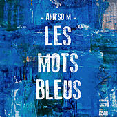 Les mots bleus de Ann'so M