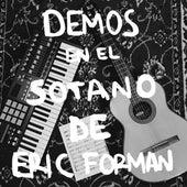 Demos en el Sotano de Eric Forman de Jaime Ramona