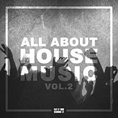 All About House Music, Vol. 2 de Various Artists