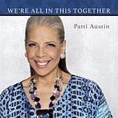 We're All in This Together by Patti Austin