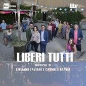 Liberi tutti (Colonna sonora originale della serie TV) by Giuliano Taviani