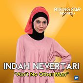 Ain't No Other Man (Rising Star Indonesia) by Indah Nevertari