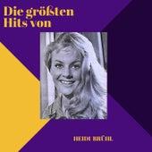 Die größten Hits von Heidi Brühl by Heidi Brühl